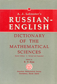 A. J. Lohwater A. J. Lohwater's Russian-English Dictionary of the Mathematical Sciences collins essential chinese dictionary