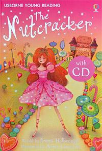 цена на The Nutcracker (+ CD)