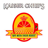Kaiser Chiefs Kaiser Chiefs. Off With Their Heads oral b eb50 cross action brush heads for rotation type electric toothbrush replaceable heads deep clean 4 heads pack hot