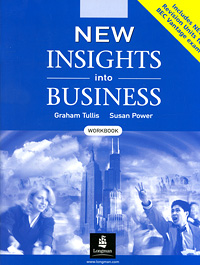 New Insights into Business: Workbook алеся джиоева insights into politics and the language of politics a course of english