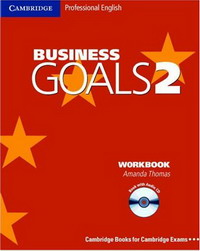 Business Goals 2 Workbook with Audio CD (Cambridge Professional English) cambridge english empower advanced student s book c1