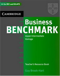 Business Benchmark Upper Intermediate Teacher's Resource Book cambridge english business benchmark upper intermediate business vantage student s book