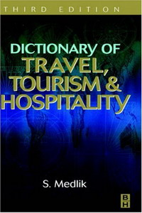 Dictionary of Travel, Tourism and Hospitality elsevier s dictionary of trees