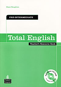 Total English: Pre-intermediate: Teacher's Resource Book (+ CD-ROM) total english pre intermediate students book dvd rom