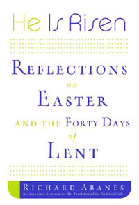 где купить  He Is Risen: Reflections on Easter and the Forty Days of Lent  недорого с доставкой