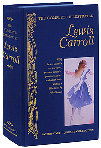 The Complete Illustrated Lewis Carroll lewis carroll alice through the looking glass