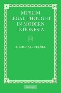 Muslim Legal Thought in Modern Indonesia legal systems of the contemporary world monograph