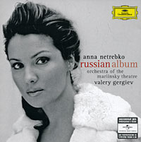 Анна Нетребко,Валерий Гергиев,Orchestra Of The Mariinsky Theatre Anna Netrebko. Russian Album анна нетребко anna netrebko pyotr tchaikovsky iolanta 2 cd