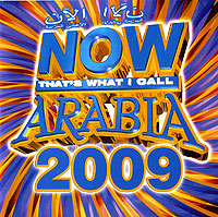 Now That's What I Call Arabia 2009 arabia пиала хатифнатты d 15 cm
