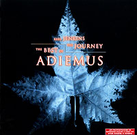 Karl Jenkins.  The Best Of Adiemus.  The Journey Gala Records,Virgin Records Ltd.