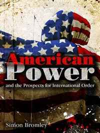 American Power and the Prospects for International Order the role of us dollar as the international reserve currency