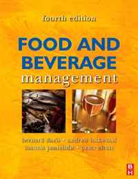 Food and Beverage Management, Fourth Edition international management fourth edition