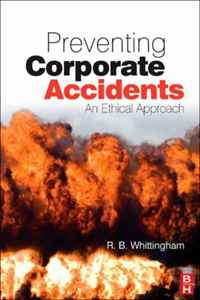Preventing Corporate Accidents: An Ethical Approach corporate governance and firm value