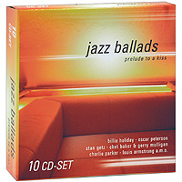 Jazz Ballads. Prelude To A Kiss (10 CD) a christmas kiss