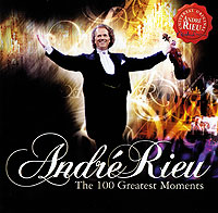 Фото - Андрэ Рье Andre Rieu. The 100 Greatest Moments (2 CD) андрэ рье andre rieu dreaming