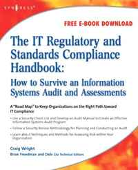 The IT Regulatory and Standards Compliance Handbook: How to Survive Information Systems Audit and Assessments osha compliance and management handbook