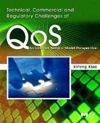 Technical, Commercial and Regulatory Challenges of QoS: An Internet Service Model Perspective (The Morgan Kaufmann Series in Networking) who controls the internet illusions of a borderless world