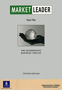 Market Leader: Pre-Intermediate Business English Test File