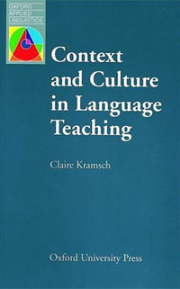 Context and Culture in Language Teaching an outline of communicative language teaching in bangladesh