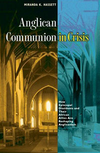Anglican Communion in Crisis: How Episcopal Dissidents and Their African Allies Are Reshaping Anglicanism crisis state and accumulation in zimbabwe