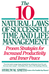 The 10 Natural Laws of Successful Time and Life Management fergus o connell the power of doing less why time management courses don t work and how to spend your precious life on the things that really matter