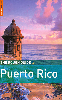 The Rough Guide to Puerto Rico the rough guide to miami and south florida
