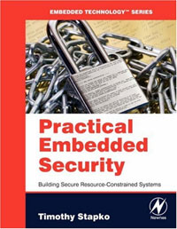 Practical Embedded Security: Building Secure Resource-Constrained Systems embedded systems world class designs