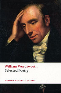William Wordsworth: Selected Poetry parson poetry for pleasure