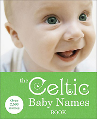 The Celtic Baby Names Book the cat with seven names