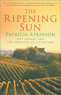 The Ripening Sun: One Woman and the Creation of a Vineyard sno katt w14101198223