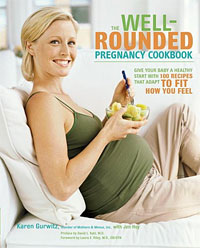 The Well-Rounded Pregnancy Cookbook: Give Your Baby a Healthy Start with 100 Recipes That Adapt to Fit How You Feel barrett pearl trim healthy mama cookbook