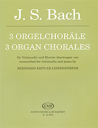 J. S. Bach J. S. Bach. 3 orgelchorale brief an den vater