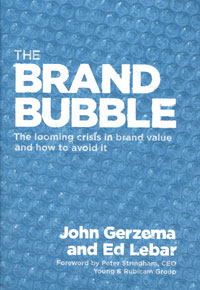 The Brand Bubble: The Looming Crisis in Brand Value and How to Avoid It eric lowitt the future of value how sustainability creates value through competitive differentiation