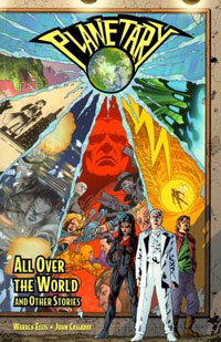 Planetary Vol. 1: All Over the World and Other Stories last templar vol 3 the the sunken church