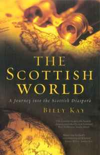 The Scottish World: A Journey Into the Scottish Diaspora the integration of ethnic kazakh oralmans into kazakh society