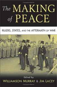 The Making of Peace: Rulers, States, and the Aftermath of War security in the united kingdom and the united states of america