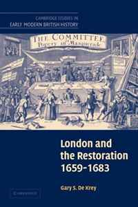London and the Restoration, 1659-1683 (Cambridge Studies in Early Modern British History) natalie mears queenship and political discourse in the elizabethan realms cambridge studies in early modern british history