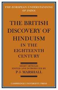 The British Discovery of Hinduism in the Eighteenth Century (European Understanding of India Series) ip телефон yealink sip t21p e2