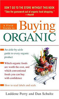 A Field Guide to Buying Organic organic evolution