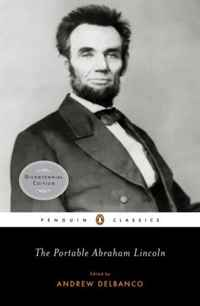 The Portable Abraham Lincoln the last best hope of earth – abraham lincoln