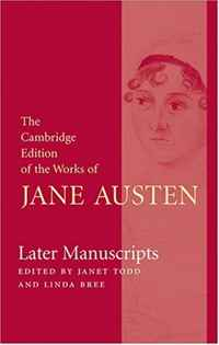 Later Manuscripts (The Cambridge Edition of the Works of Jane Austen) the art of adding and the art of taking away – selections from john updike s manuscripts