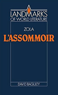 Emile Zola: L'Assommoir the painter of battles a novel