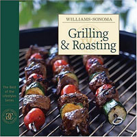 Williams-Sonoma: Grilling & Roasting everyday italian 125 simple and delicious recipes