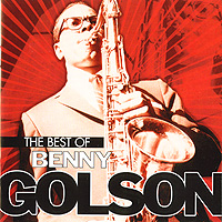 Benny Golson.  The Best Of Benny Golson
