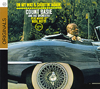 Каунт Бэйси Count Basie & His Orchestra. On My Way And Shoutin' Again! каунт бэйси count basie april in paris lp