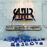 The All American Rejects The All-American Rejects. When The World Comes Down down comes the rain