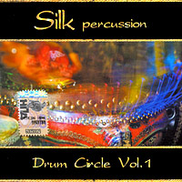 Silk Percussion Silk Percussion. Drum Circle. Vol. 1 китаро kitaro silk road 1