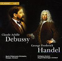Classic. Vol. 7. Клод А. Дебюсси / Георг Ф. Гендель