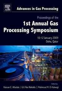 Proceedings of the 1st Annual Gas Processing Symposium, Volume 1: 10-12 January, 2009 - Qatar (Advances in Gas Processing) frances gillespie al haya al bahriya fee qatar sea and shore life of qatar