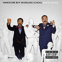 Handsome Boy Modeling School. White People